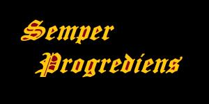 Semper Progrediens